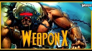 History of weapon x!