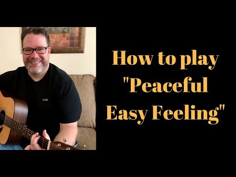 How to play peaceful easy feeling on acoustic guitar - YouTube