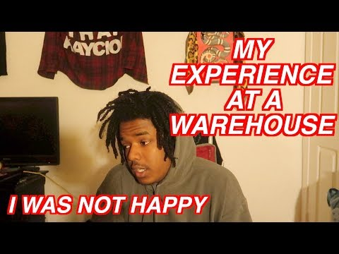 MY EXPERIENCE WORKING AT A WAREHOUSE *DEPRESSING*