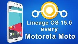 Lineage OS 15.0 [8.0.0] Motorola Moto  (G1, 2, 4 Gen, E, Z, X, X Play,)