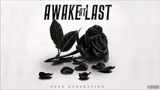 Обложка Awake At Last Dead Generation