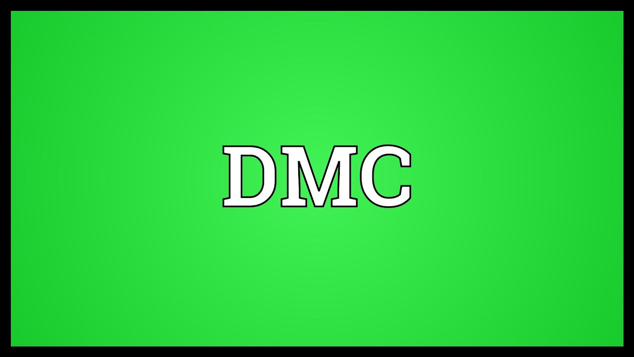 DMC Meaning