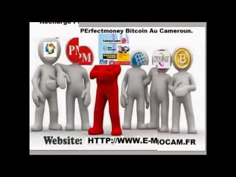 Achat perfect money & Bitcoin AFRIQUE Cameroun www.ventepmbtc.com www.achatpmbtc.com