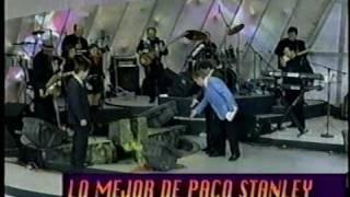 LO MEJOR DE PACO STANLEY PARTE 1