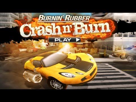 Burnin Rubber Crash N Burn