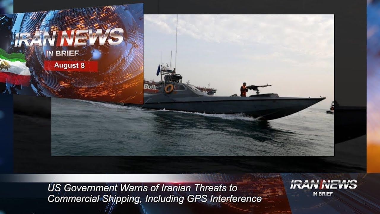 Iran news in brief, August 8, 2019