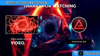 Top 3 Free Outro Templates (Any Software) Free Download 2019 #2