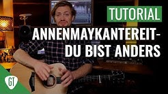 AnnenMayKantereit - Du Bist Anders   Gitarren Tutorial Deutsch