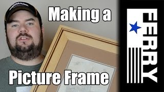 Ⓕ Make A Picture Frame (ep12)
