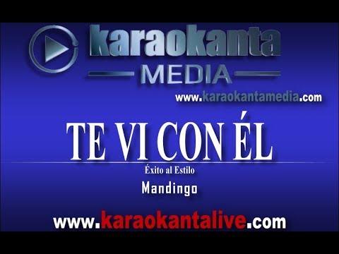Karaokanta - Mandingo - Te vi con él