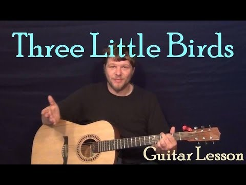 Three Little Birds - Don't Worry (Bob Marley) Easy Strum Guitar Lesson Chord Strum Tutorial