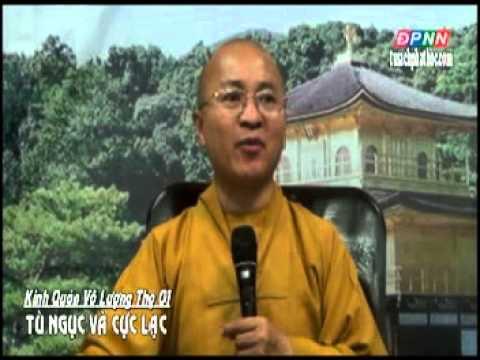 Kinh Quán Vô Lượng Thọ 01: Tù ngục và cực lạc (16/09/2012)