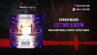 Sergio Mauri - Let Me Know - (Fanelli & Jaydee Remix)