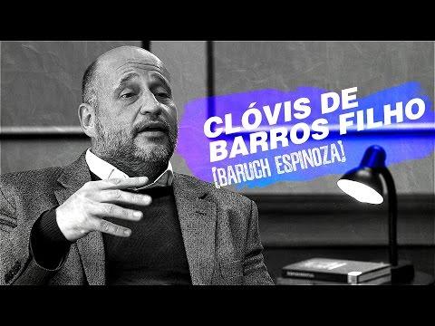 QUEM SOMOS NÓS? | Baruch Espinoza por Clóvis de Barros Filho