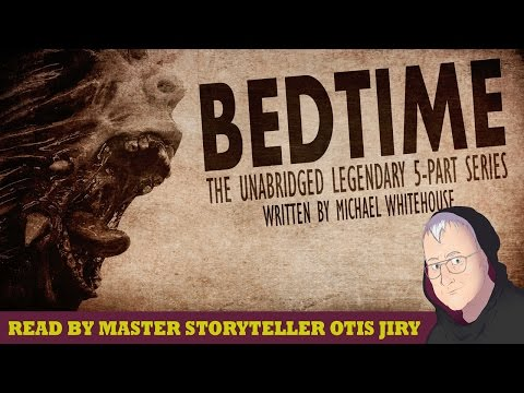 """""""Bedtime"""" Creepypasta By Michael Whitehouse ― Chilling Tales For Dark Nights"""