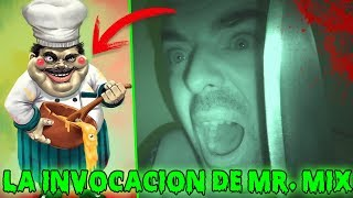 INVOCANDO a MR MIX el COCINERO CREEPY a las 3 AM / Universo Creepypasta