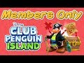 Club Penguin Island - Members Only