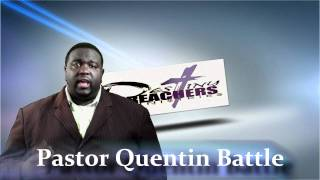 Pastor Quentin N. Battle and Destiny Reachers Ministries