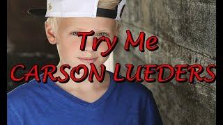 TRY ME   Carson Lueders [FAN VIDEO]