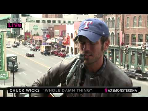 "Chuck Wicks Performs ""Whole Damn Thing"" on AXS Live"
