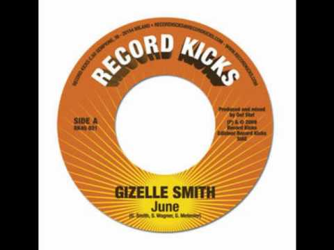 Gizelle Smith  June Tm Juke Remix