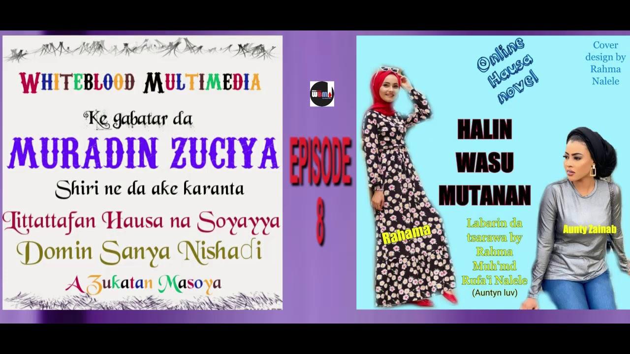 Download HALIN WASU MUTANEN EPISODE 8