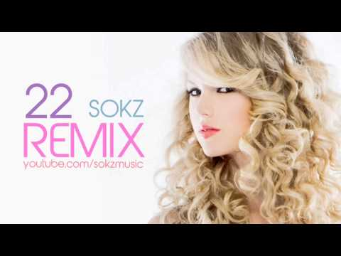 Taylor Swift   22 ♥ Cover   Rap Remix by Sokz New Song 2014