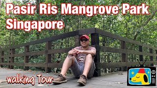 Walking Tour: Pasir Ris Mangrove Park, Singapore    By Stanlig Films