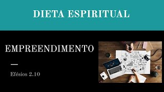DIETA ESPIRITUAL - EXERCÍCIO DO EMPREENDIMENTO - 9 de 13
