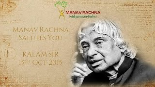 Manav Rachna International University Salutes  Dr  APJ Abdul Kalam