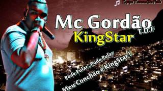 MC GORDÃO TDF - KINGSTAR (DJ VITÃO TDF PROD.) Hit Do Momento