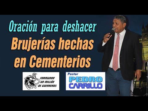"""N° 139 """"Oración para deshacer hechicerías en cementerios"""" Pastor Pedro Carrillo"""
