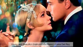 Young and Beautiful Instrumental Piano - Lana Del Rey