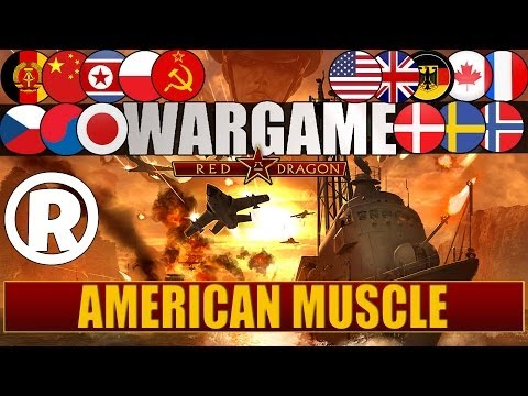 Wargame: Red Dragon - Gameplay - American Muscle