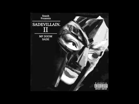 MF DOOM & SADE (ft. Sean Price) - Blunted
