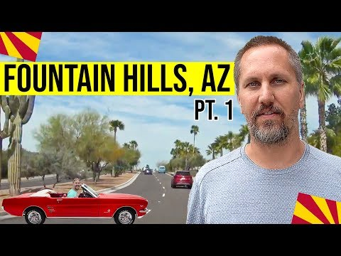Fountain Hills, AZ: Driving Tour (Part 1 of 2): Living in Phoenix, Arizona Suburbs