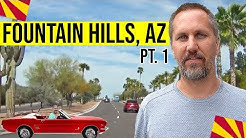 Fountain Hills, AZ Tour: Moving / Living in Phoenix, Arizona Suburbs (Pt. 1)