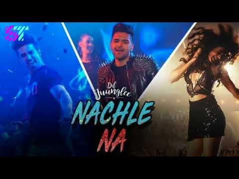 Nachle Na | Dil Junglee | Guru randhawa | MP3 song