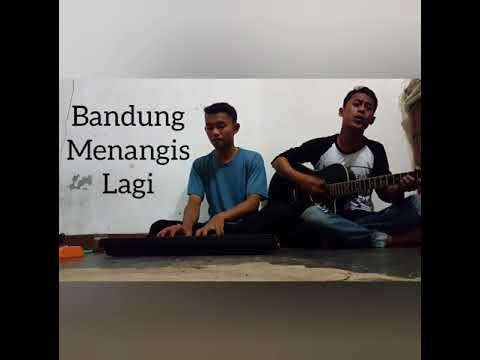 Bandung menangis lagi - Naffa urbach (Cover) Duo ganteng pasopati
