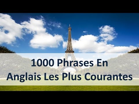1000 Phrases En Anglais Les Plus Courantes