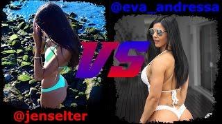 Jen Selter VS Eva Andressa [] jen selter workout []