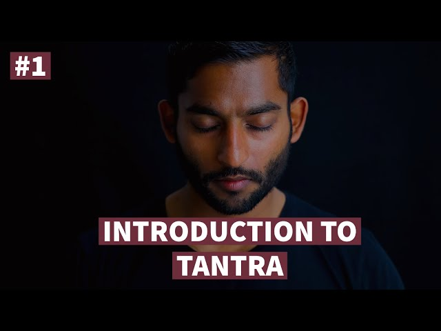 #1. Introduction to Tantra | Vigyan Bhairav Tantra