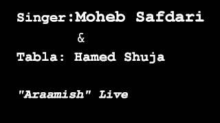 Moheb Safdari & Hamed Shuja Live