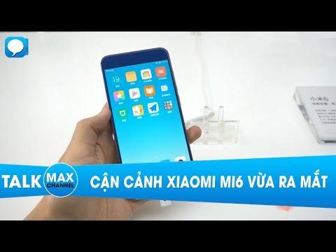Cận cảnh Xiaomi Mi6 vừa ra mắt