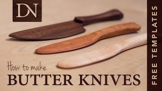 How to Make Butter Knives