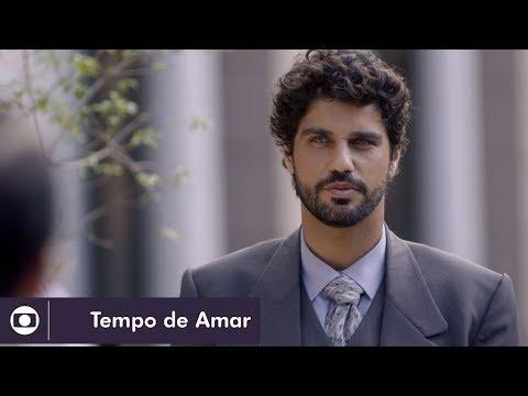 Tempo de Amar: capítulo 144 da novela, quarta, 14 de março, na Globo