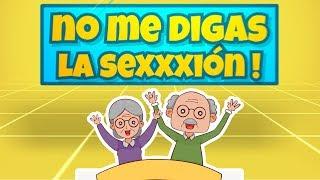 """No me digas - La Sexxxión """" Los Abuelos """""""