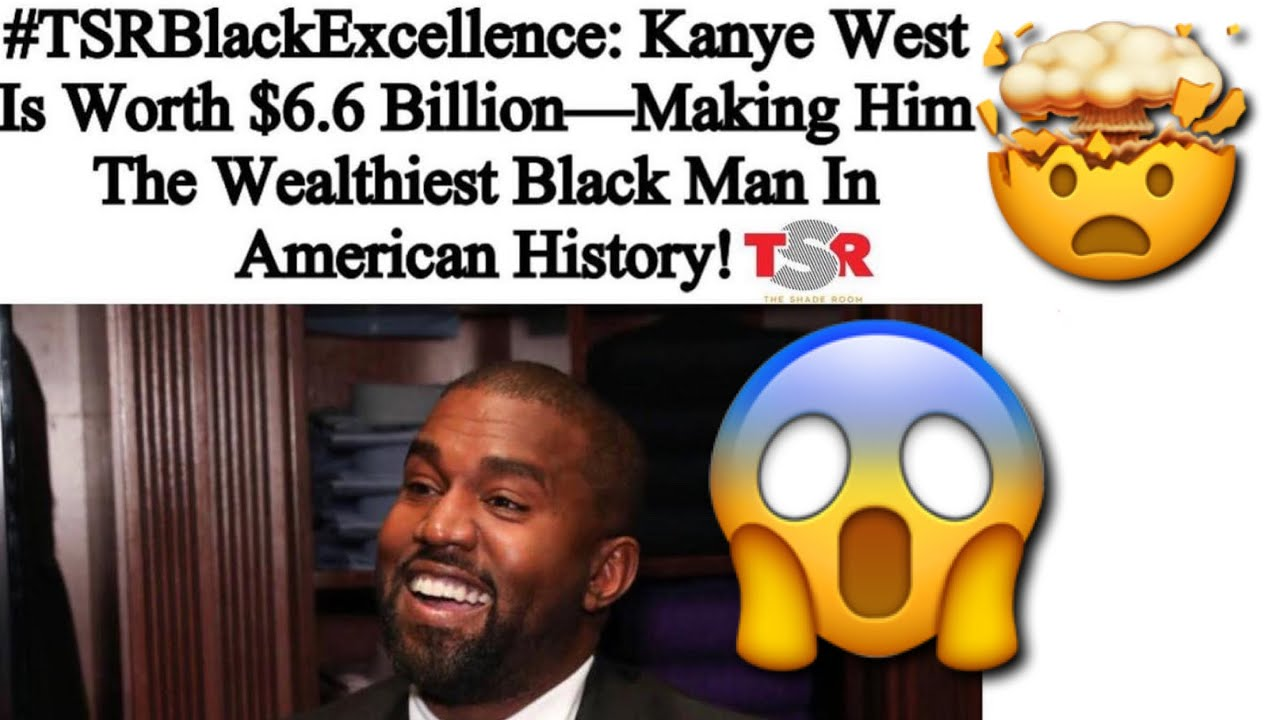 Kanye West Might Now Be The Richest Black Man In American ...
