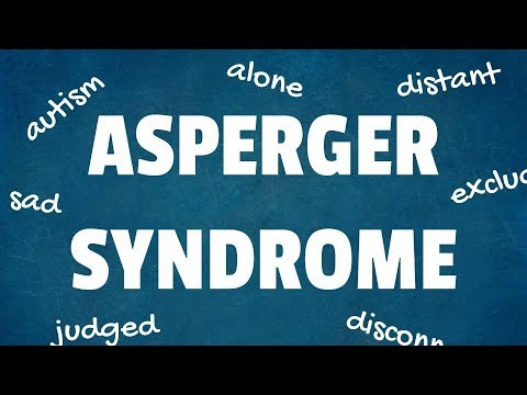 Asperger Syndrome: 10 Interesting Facts