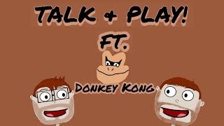 Talk & Play! Risk Of Work Friends? Donkey Kong Country Ep. 6